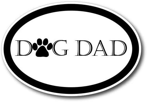 4 x 6 Oval Heavy Duty for Car Truck SUV Waterproof Dog Dad Car Magnet Decal