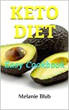Keto Diet Easy Cookbook: 50 Easy Recipes For Rapid Weight Loss and Healthy Lifestyle