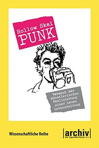 Punk: Versuch der künstlerischen Realisierung einer neuen Lebenshaltung