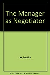 The Manager as Negotiator