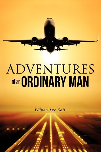 ADVENTURES OF AN ORDINARY MAN