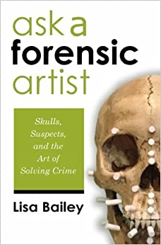 [\ READ /] Ask A Forensic Artist: Skulls, Suspects, And The Art Of Solving Crime. Sabathia White Cuerpos Station Centro actively promote Hombre