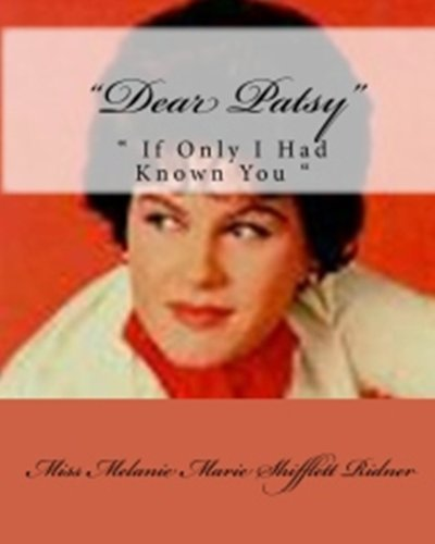 Dear Patsy If Only I Had Known You (English Edition)
