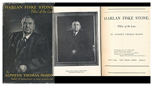 Harlan Fiske Stone: Pillar of the Law. ()