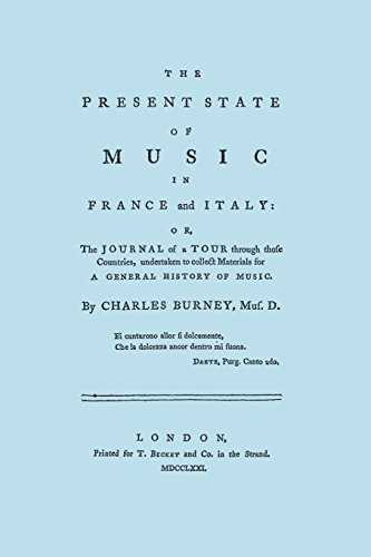 The Present State of Music in France and Italy. [Facsimile of 1771 edition]