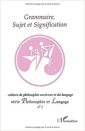 Grammaire, sujet et signification: Série Philosophie et Langage: Amazon.es: Various: Libros en idiomas extranjeros