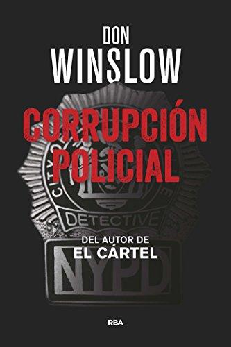 Portada del libro Corrupción policial de Don Winslow
