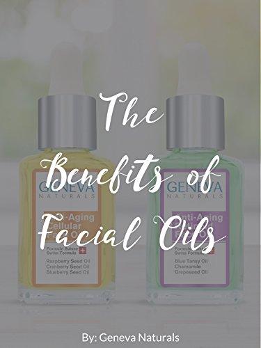 Cellular Blend - The Benefits of Facial Oils by Geneva Naturals