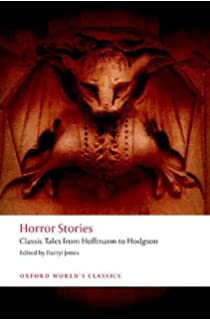 The Classic Horror Stories (Oxford World's Classics): H  P