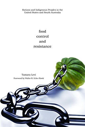 food-control-and-resistance-rations-and-indigenous-peoples-in-the-united-states-and-south-australia-