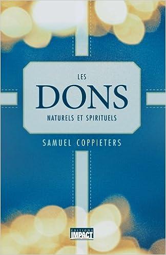 Amazon Fr Les Dons Naturels Et Spirituels Samuel
