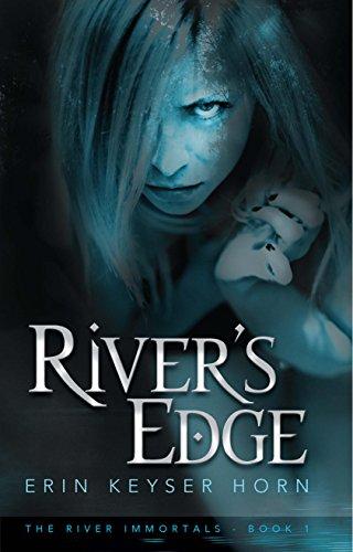 River's Edge (The River Immortals Book 1)
