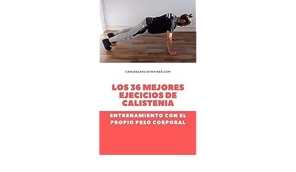 Amazon.com: Calistenia: haz ejercicio en casa igual que un ...