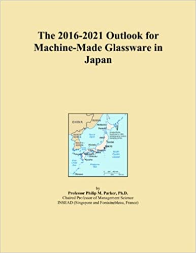 Book The 2016-2021 Outlook for Machine-Made Glassware in Japan