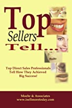 Top Sellers Tell...