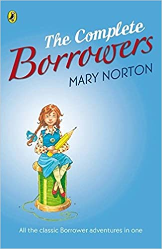 The Complete Borrowers Mary Norton 9780141322704 Amazon Books