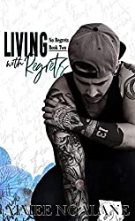 Living with Regrets (No Regrets book 2)
