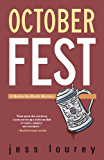 October Fest (The Murder-By-Month Mysteries Book 6)