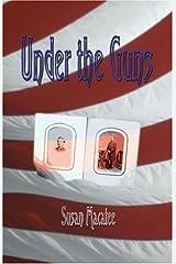 Under the Guns Paperback