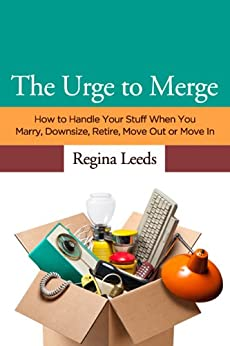 you Marry, Downsize, Retire, Move Out or Move In by [Leeds, Regina