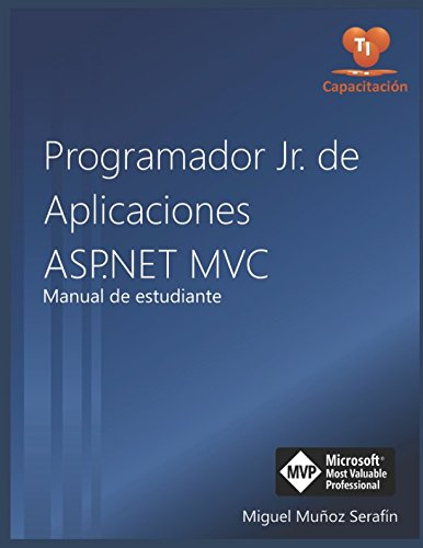 Libro : Programador Jr. de aplicaciones ASP.NET MVC: Manual de estudiante  (US.AZ|C1|X.29-0-1982952970.387)