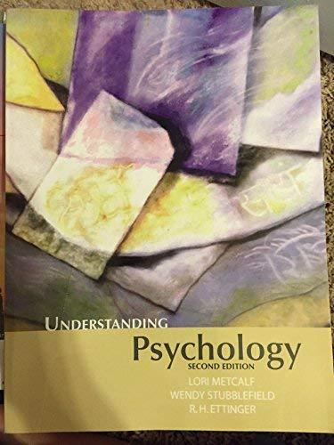 Understanding Psychology 2nd Edition