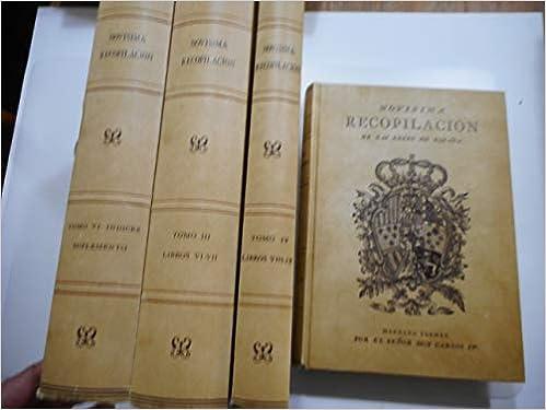 Novisima recopilación de las leyes de España: Amazon.es: VVAA: Libros