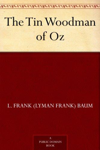 The Tin Woodman of Oz (Oz Series Book 12) by [Baum, L. Frank (Lyman Frank)]