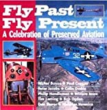 Fly Past, Fly Present, Walter Boyne, 185409226X