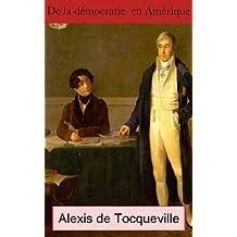 De la démocratie en Amérique (Intégrale tous les volumes) (French Edition)