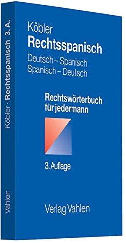 Rechtsspanisch: Deutsch-Spanisch/Spanisch-Deutsch