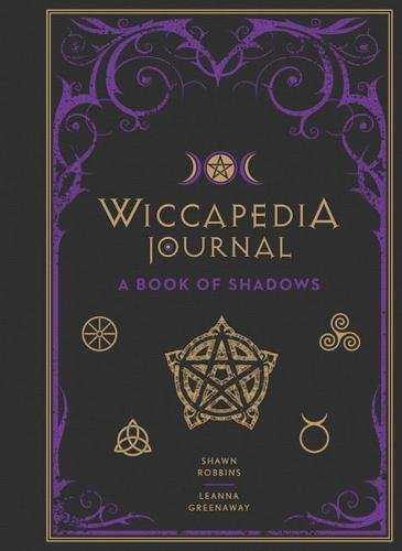 Wiccapedia Journal: A Book of Shadows (The Modern-Day Witch) (Shadows Journal)