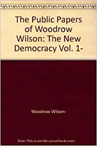 have at least one other person edit your essay about woodrow woodrow wilson essay the study of administration activededal
