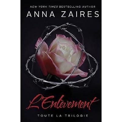 L'Enlèvement: Toute la Trilogie (French Edition)