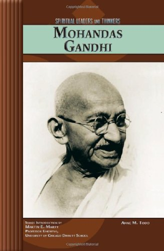 Mohandas Gandhi (Spiritual Leaders and Thinkers)
