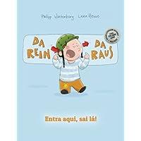 Da rein, da raus! Entra aqui, sai lá!: Kinderbuch Deutsch-Portugiesisch (Brasilien) (bilingual/zweisprachig)