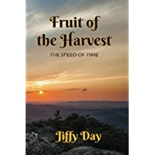 Fruit of the Harvest: The Speed of Time