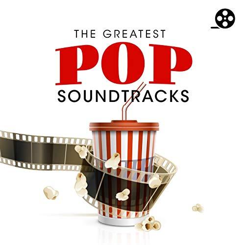 The Greatest Pop Soundtracks [...