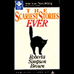The Scariest Stories Ever