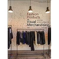 Fashion goods and visual merchandising (Korean Edition)
