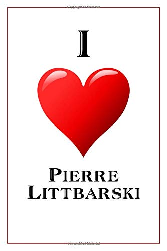 I Love Pierre Littbarski  Notebook   6x9 Lined Journal   110 Pages   Soft Cover   Great For Birthday Gift  Perfect Personalised Gifts Athletes Band 316
