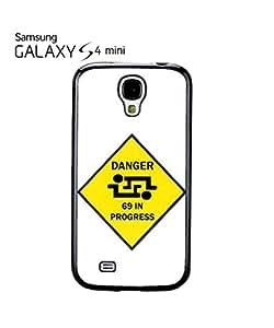Danger 69 in Progress Mobile Cell Phone Case Samsung Galaxy S4 Mini White