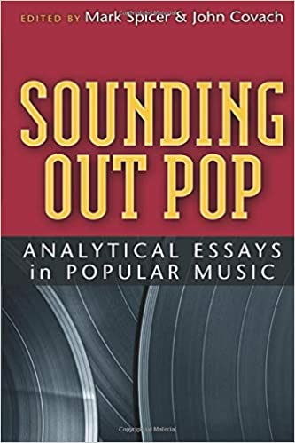 Essays Sounding Out Pop Analytical Essays In Popular Music Tracking Pop John  Covach Mark Spicer  Amazoncom Books John Steinbeck Essay also Essay About Quality Sounding Out Pop Analytical Essays In Popular Music Tracking Pop  Figurative Language Essay