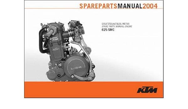 3208151 2004 KTM 625 SMC Engine Spare Parts Manual: by Author: Amazon.com:  BooksAmazon.com