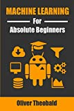 img - for Machine Learning for Absolute Beginners: A Plain English Introduction book / textbook / text book