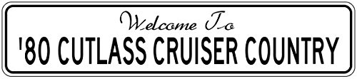1980 80 OLDSMOBILE CUTLASS CRUISER Street Sign - 12 x 18 Inches (80 Cruiser Cutlass Oldsmobile 1980)