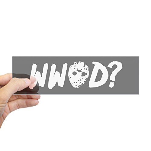 [CafePress - What Would Jason Voorhees Do Sticker (Bumper) - 10