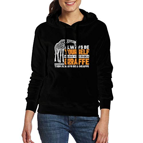 05c938c13238 FJKL KLJF Always Be Yourself Unless You Can Be Giraffe Women's Long Sleeve  Sweatshirt Blouse Hooded Pullover Shirt
