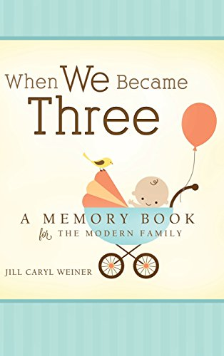 When We Became Three: A Memory Book for the Modern Family cover