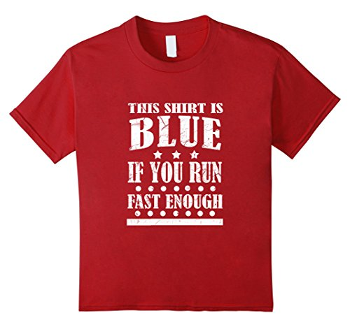 [Kids FUNNY BLUE T-SHIRT Run Fast Enough Science Teacher Gift 12 Cranberry] (Funny Chemistry Halloween Costumes)